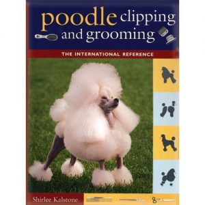 "Shirlee Kalstone - ""Poodle clipping and grooming"""